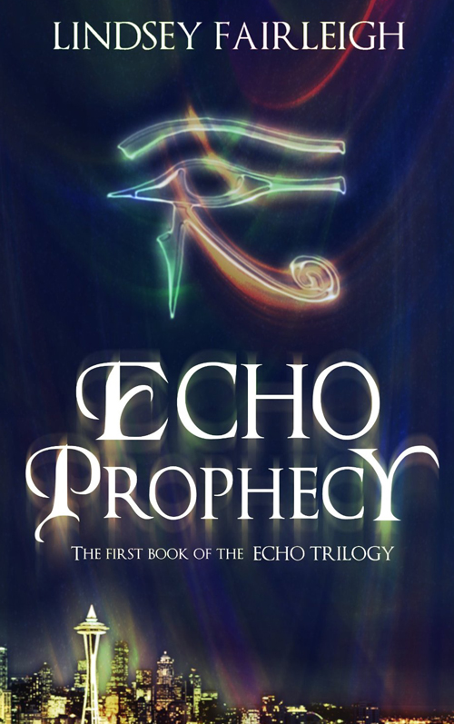 Lindsey Fairleigh: Echo Prophecy